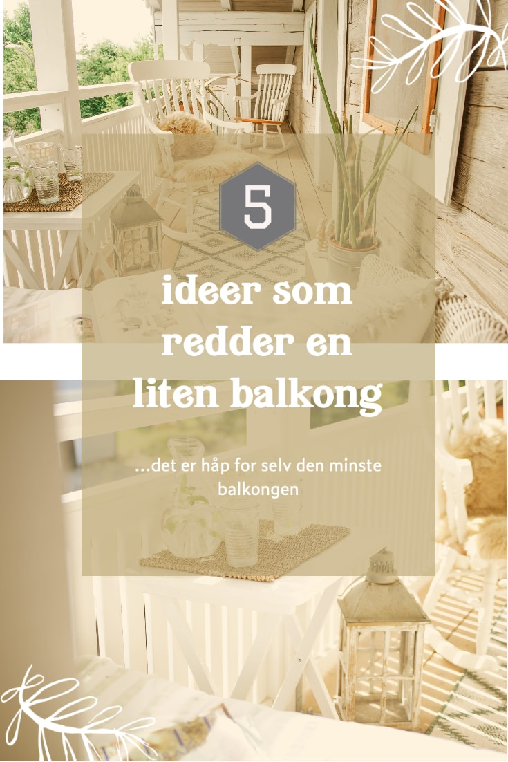 Tipps for små verandaer